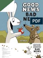 Good News Bad News