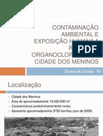 CONTAMINAÇÃO AMBIENTAL E EXPOSIÇÃO HUMANA A Resíduos Organoclorados