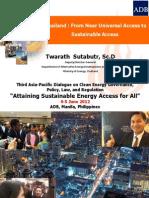 Twarath Sutabutr - Thailand From Near Universal Access to Sustainable Access