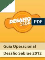 Guia Operacional 2012 DESAFIO SEBRAE