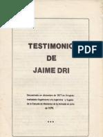 Movimiento Peronista Montonero. Testimo de Jaime Dri