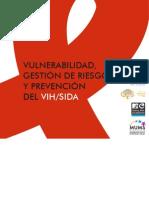 Vulnerabilidad, Gestión de Riesgo y Prevención del VIH/SIDA