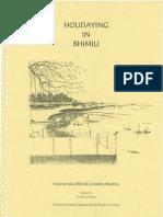 Holidaying in Bhimili