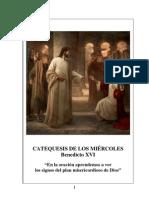 32. En la oración aprendemos a ver los signos del plan misericordioso de Dios - Benedicto-XVI