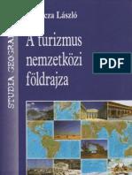 Gyuricza Laszló  - A turizmus nemzetközi földrajza