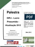 DIPJ Lucro Presumido CRCSP Mai2012