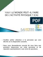 TOUT LE MONDE PEUT-IL FAIRE DE L'ACTIVITÉ PHYSIQUE (CA)