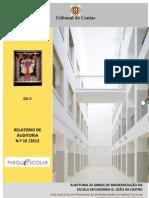 tribunal de contas 2012_auditoria às obras de modernização da escola secundária d. joão de castro [relatório]