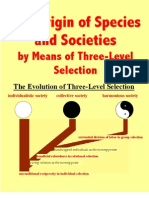 The Origin of Species and Societies by Means of Three-Level Selection