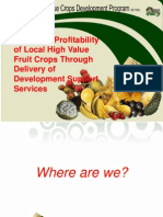 Increased Profitability of Local High Value Fruit Crops Through Delivery of Development Support Services