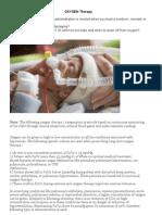 Oxygen for a premature, newborn, neonate or infant