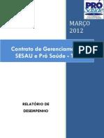 Pró-Saúde - SESAU-TO - PRESTAÇÃO DE CONTAS - Março - 2012