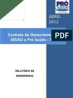 Pró-Saúde - SESAU-TO - PRESTAÇÃO DE CONTAS - Abril - 2012