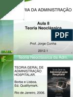 Aula8_Teoria Neoclássica da Adm