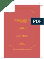 [G. W. F. Hegel] Georg Wilhelm Friedrich Hegel - Sobre o Ensino Da Filosofia