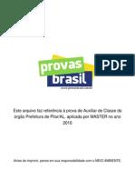 Prova Objetiva Auxiliar de Classe Prefeitura de Pilar Al 2010 Master