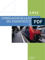 FORMULACION DE LA POLITICA DE TRANSPORTE PÚBLICO URBANO EN LA SOLUCION DE LOS PROBLEMAS SOCIALES DEL ESTADO