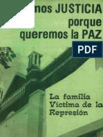 1982 - Exigimos Justicia, Porque Queremos Paz