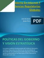 Gobierno en Internet Y Tendencias Regulatorias Globales