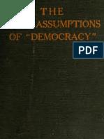 Anthony M. Ludovici - The False Assumptions of Democracy