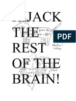 Hijack the Rest of the Brain