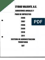 Declaraciones Anuales Honestidad Valiente Del 2006-2011