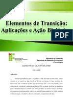 Aplicações e Ações Biológicas dos Elementos de Transição.