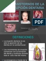 Transtornos de La Erupcion Dentaria