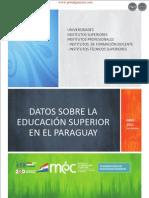 Datos sobre la Educación Superior en el Paraguay -  2da Edición - Ministerio de Educación y Cultura - Paraguay - PortalGuarani