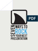 Seven Ways to Rock Your Next Presentation
