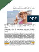 Natural Killer Cells Alternative Cancer Treatment and Advanced Natural Cancer Treatment for Stage 4 Colon Cancer