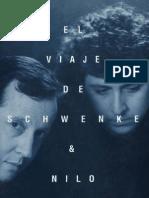 El Viaje de Schwenke & amp;Nilo - Clemente Riedemann y Nelson Schwenke