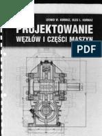 Leonid W. Kurmaz, Oleg L. Kurmaz - Projektowanie Wezlow i Czesci Maszyn