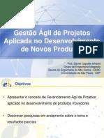 0302 Gestão ágil de projetos aplicada no desenvolvimento de novos produtos