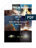 The Key to Success in KBC - Part 1 - The Universe
