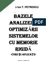 Bazele Analizei Si Optimizarii Sistemelor Cu Memorie Rigida-Florian_PETRESCU