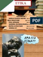 KELOMPOK 1 ( ETIKA )