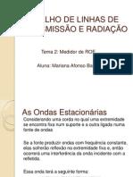 TRABALHO DE LINHAS DE       TRANSMISSÃO E RADIAÇÃO