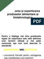 Certificarea şi expertizarea produselor alimentare şi biotehnologice