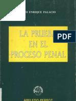 La Prueba en El Derecho Penal - Lino Enrique Palacio