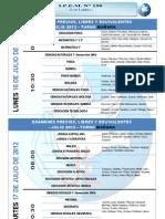 EXAMENES JULIO 2012-MAÑANA-TARDE-NOCHE