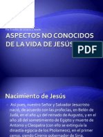 Aspectos No conocidos de la vida de Jesús