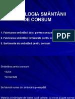 TEHNOLOGIA SMÂNTÂNII DE CONSUM