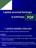Laptele anormal fiziologic  şi patologic