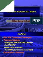 Carbon Enhanced MBRs