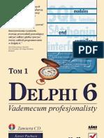 Pacheco Teixeira - Delphi 6 - Vademecum Profesjonalisty - Tom I [Helion-PL]