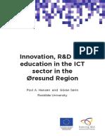 Innovation, R&D and education in the ICT sector in the Øresund Region (Eng)/ Innovación, I+D y educación en el sector de las TIC en la región de Øresund (Ing)/ Øresund eskualdeko IKT sektorean berrikuntza, I+G eta hezkuntza (Ing)