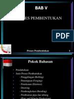 5. Proses Pembentukan D4