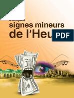 Quelques Signes Mineurs de l'Heure