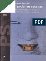 Balandier Georges - El Poder en Escenas de La Representacion Del Poder Al Poder de La Representacion